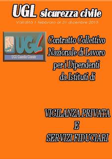 CONTRATTO COLLETTIVO NAZIONALE VIGILANZA PRIVATA E SERVIZI FIDUCIARI