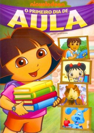 dora+o+primeiro+dia+de+aula Dora a Aventureira   Primeiro dia de Aula   Dublado (2013)