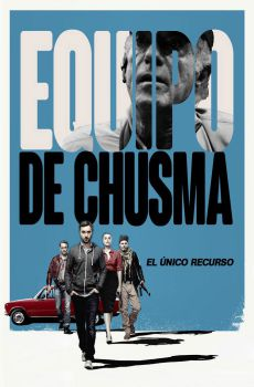 Equipo de Chusma (2015) DVDRip Latino