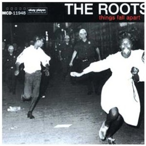 The Roots - Things Fall Apart (Rap)