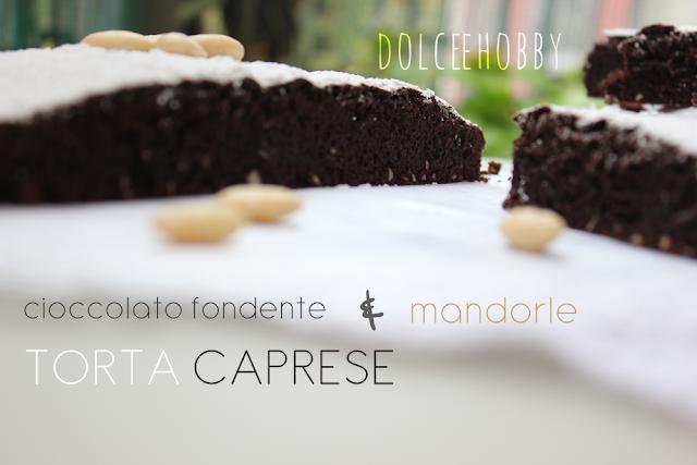 torta caprese al cioccolato fondente e mandorle