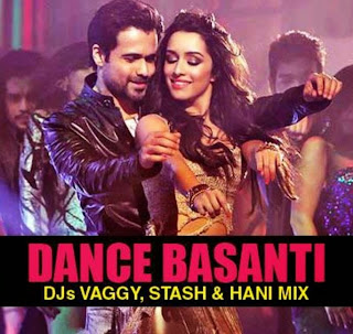 DANCE BASANTI - DJS VAGGY, STASH & HANI MIX