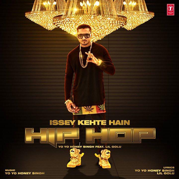 Issey Kehte Hain Hip Hop Honey Singh