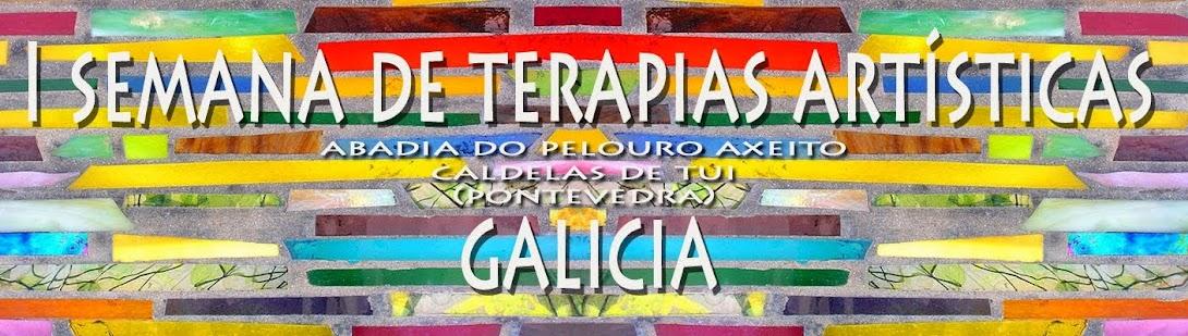 SEMANA DE TERAPIAS ARTÍSTICAS EN GALICIA 19 al 23 de agosto 2014