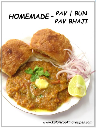 Homemade Pav Bun And Bhaji