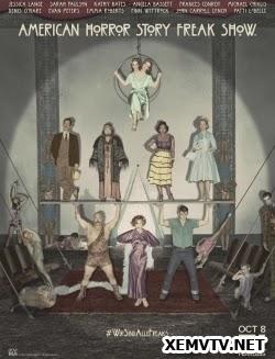 Truyện Kinh Dị Mỹ Phần 4: Gánh Xiếc Quái Dị - American Horror Story Season 4: Freak Show