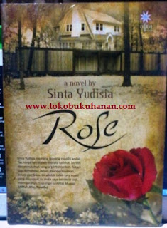 Novel : Rose – Sinta Yudisia