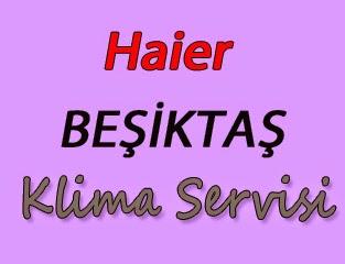Haier Beşiktaş Klima Servis