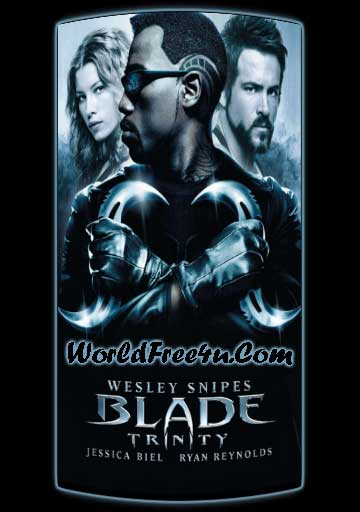 Poster Of Blade 3 (2004) In Hindi English Dual Audio 300MB Compressed Small Size Pc Movie Free Download Only At worldfree4u.com
