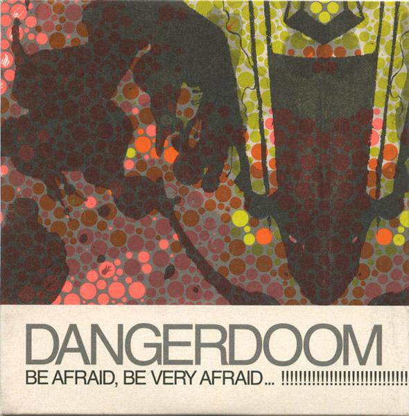"Be Very Afraid: ""Be Afraid..."" EP (2005"