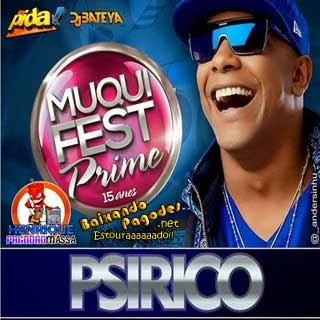 Psirico no Muquifest Prime 2013
