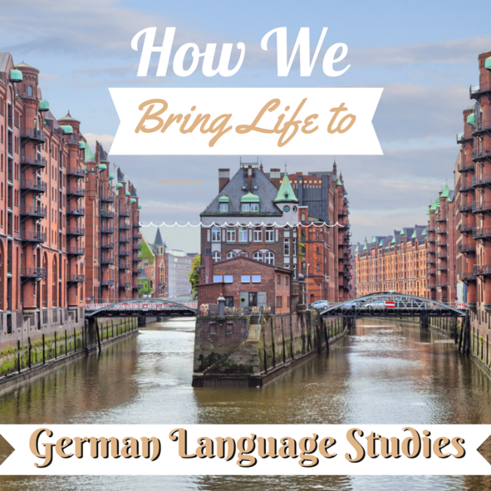 We're trying to bring 'life' to our German language lessons by doing fun and interesting things.