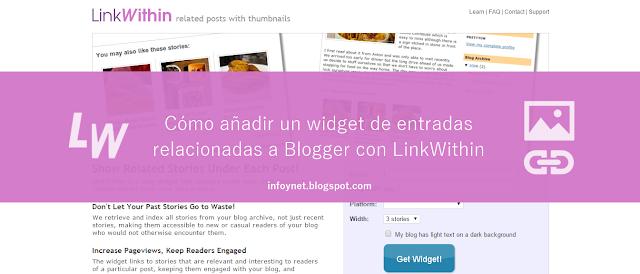Cómo añadir un widget de entradas relacionadas a Blogger con LinkWithin