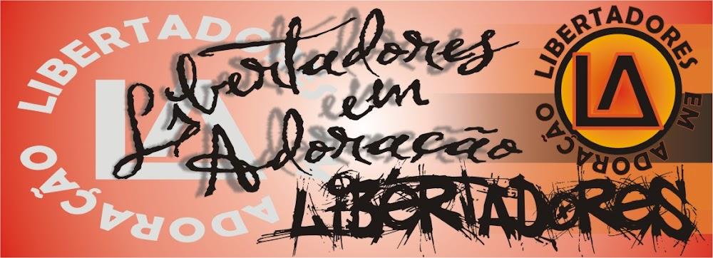 Libertadores em Adoração