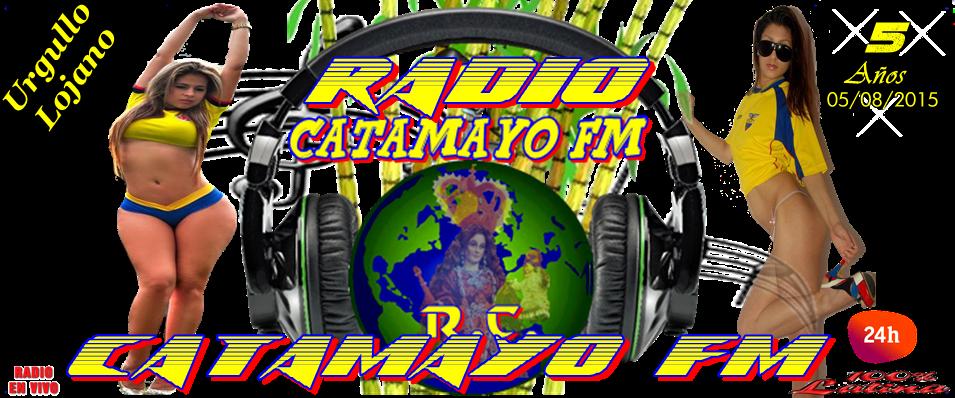 """Radio Catamayo Fm """" El Poder De La Toma"""""""