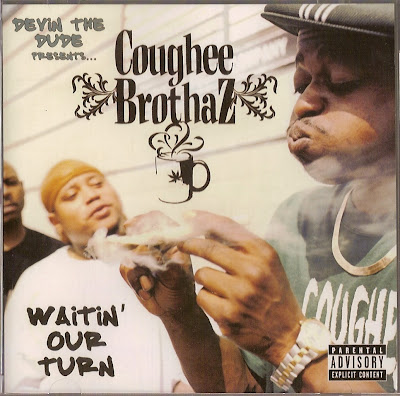 Devin The Dude Presents: Coughee Brothaz – Waitin' Our Turn (CD) (2007) (FLAC + 320 kbps)