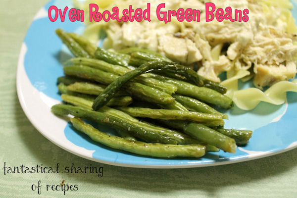 Oven Roasted Green Beans - the perfect side dish for any meal! #sidedish #recipe