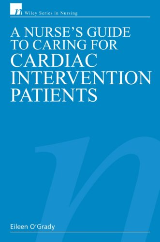 A Nurse's Guide to Caring for Cardiac Intervention Patients PDF