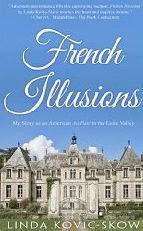 French Village Diaries book review French Illusions Linda Kovic-Skow Loire Tours France