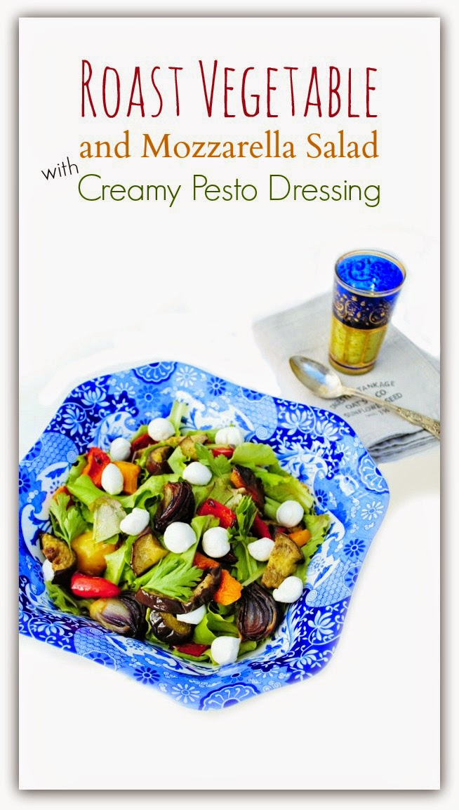 Roast Vegetable and Mozzarella Salad with Creamy Pesto Dressing