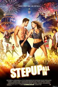 Bước Nhảy Đường Phố 5 - Step Up All In - Step Up 5 poster
