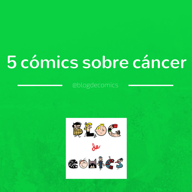 COMICS SOBRE CANCER
