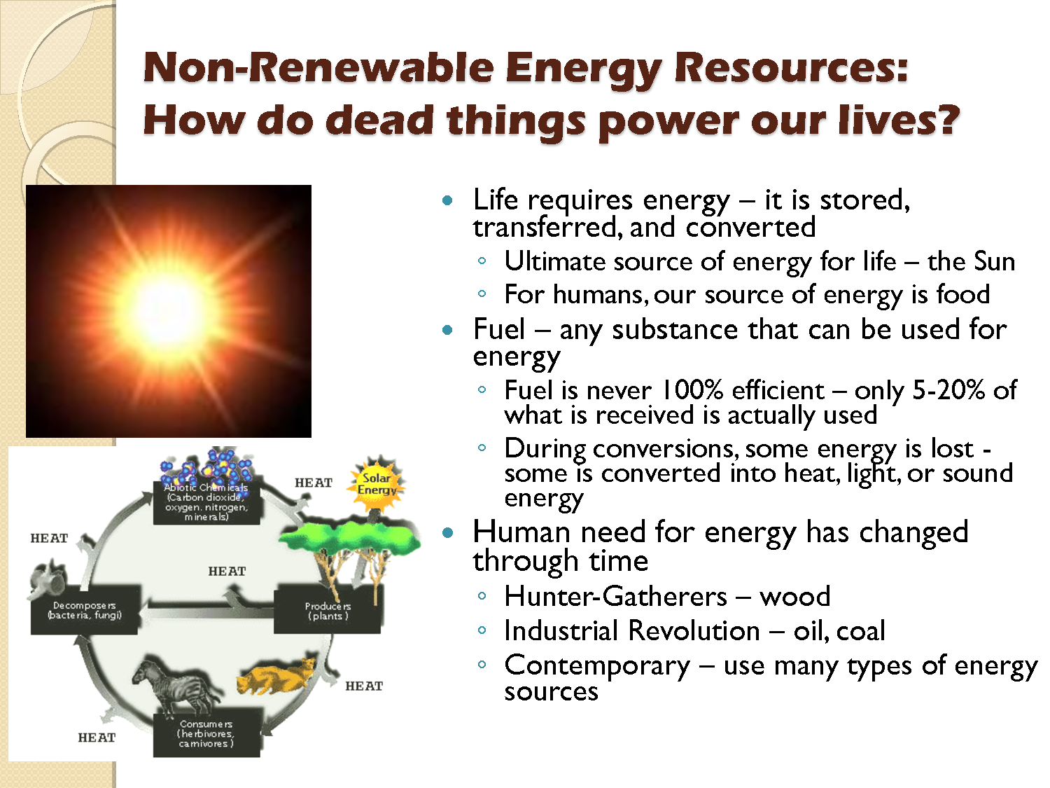 MS. D'S EARTH SCIENCE CLASS : Non-renewable vs. Renewable Resources