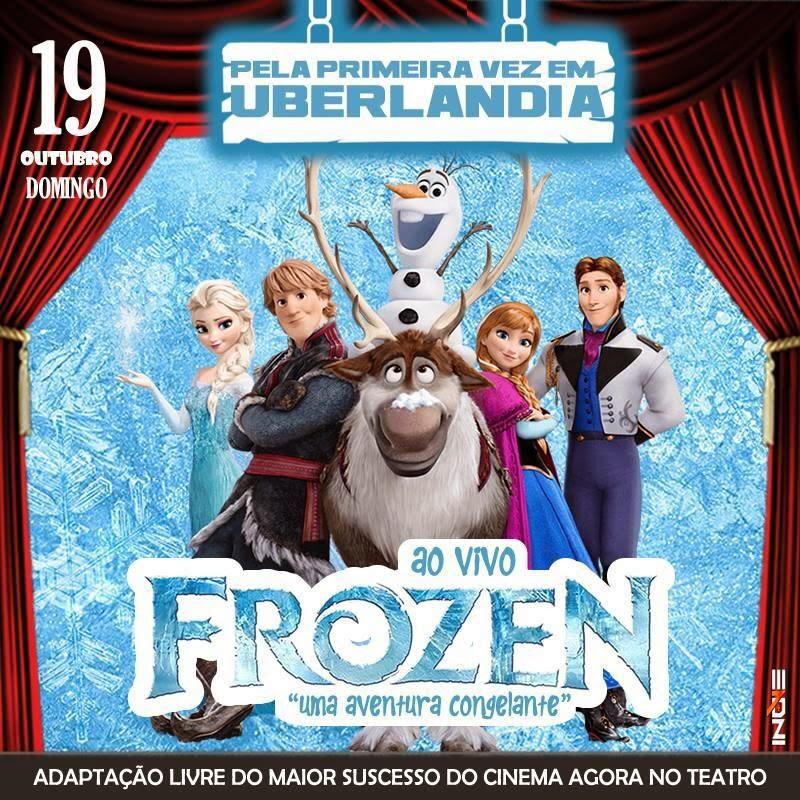 """Musical """"Frozen"""" em Uberlândia/MG"""