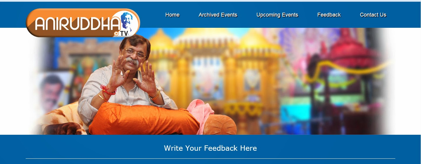 Aniruddha TV Feedback