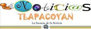 NOTICIAS / TLAPACOYAN