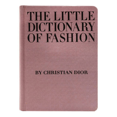 The Peak of Très Chic: The Little Dictionary of Fashion