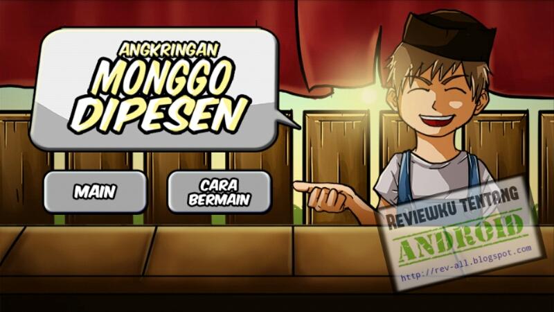 Tampilan utama permainan MONGGO DIPESEN 2 versi 1.2 (screenshot by rev-all.blogspot.com)