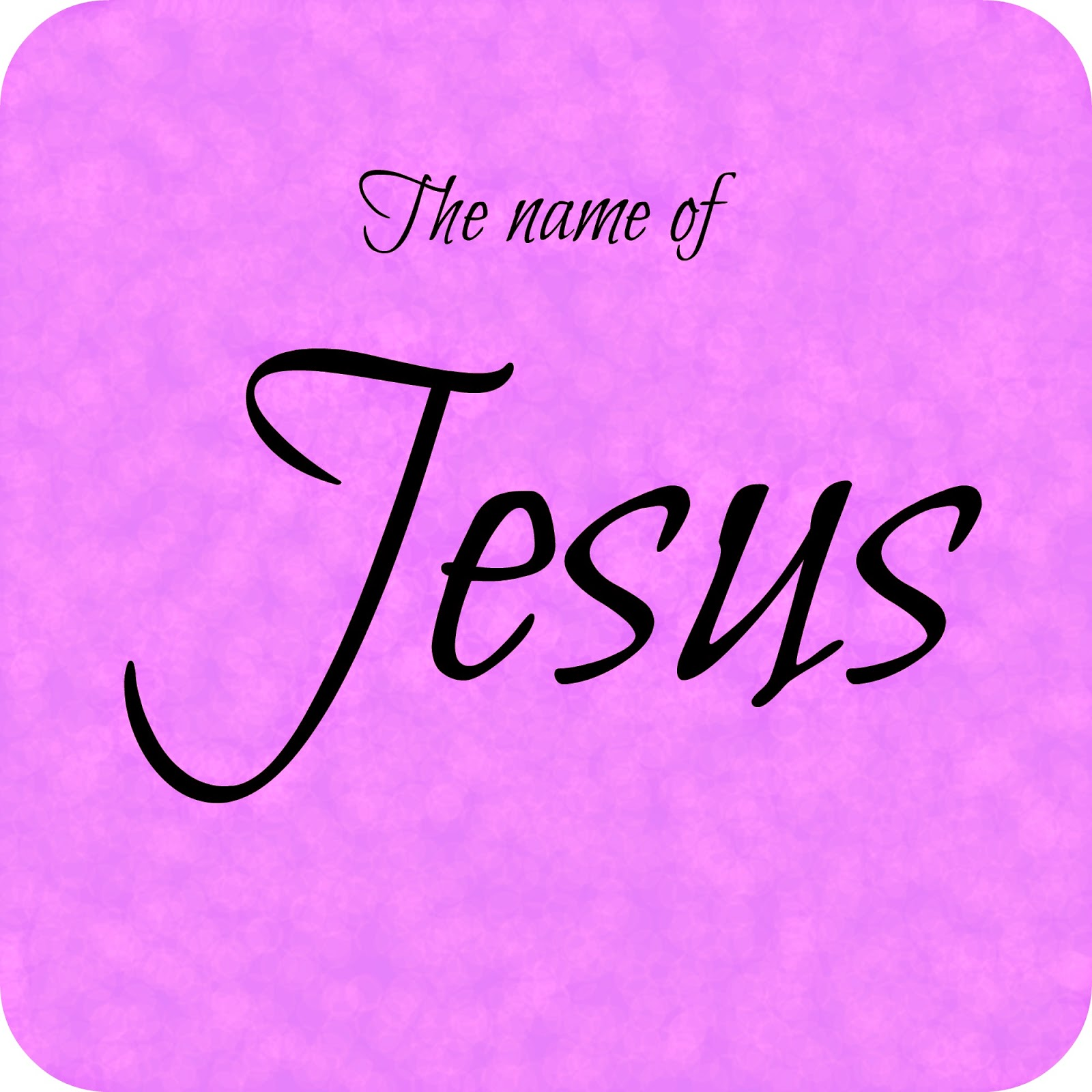 Sunday School Lesson - 7 Important Facts About Jesus\' Name ~ Sunday ...