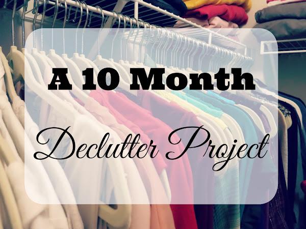A 10 Month Declutter Project