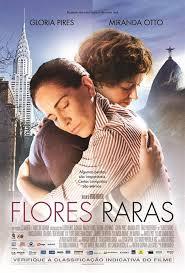 """Poster do filme """"Flores Raras"""""""