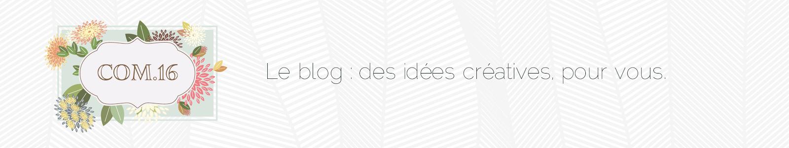 Com.16 - Le Blog