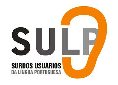 SULP - SURDOS USUÁRIOS DA LÍNGUA PORTUGUESA