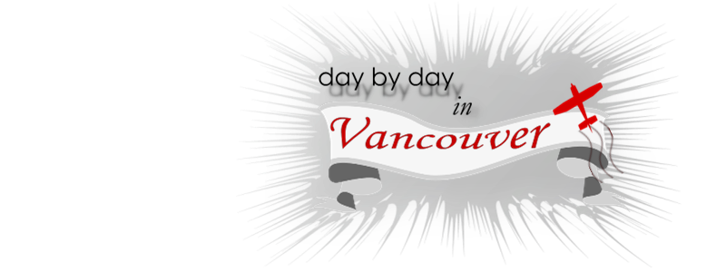 day by day - in Vancouver