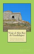 Viaje al Alto Rey de Guadalajara