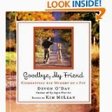 http://www.amazon.com/Goodbye-My-Friend-Devon-ODay/dp/1401603130/ref=sr_1_1?s=books&ie=UTF8&qid=1399315233&sr=1-1&keywords=goodbye+my+friend+o%27day
