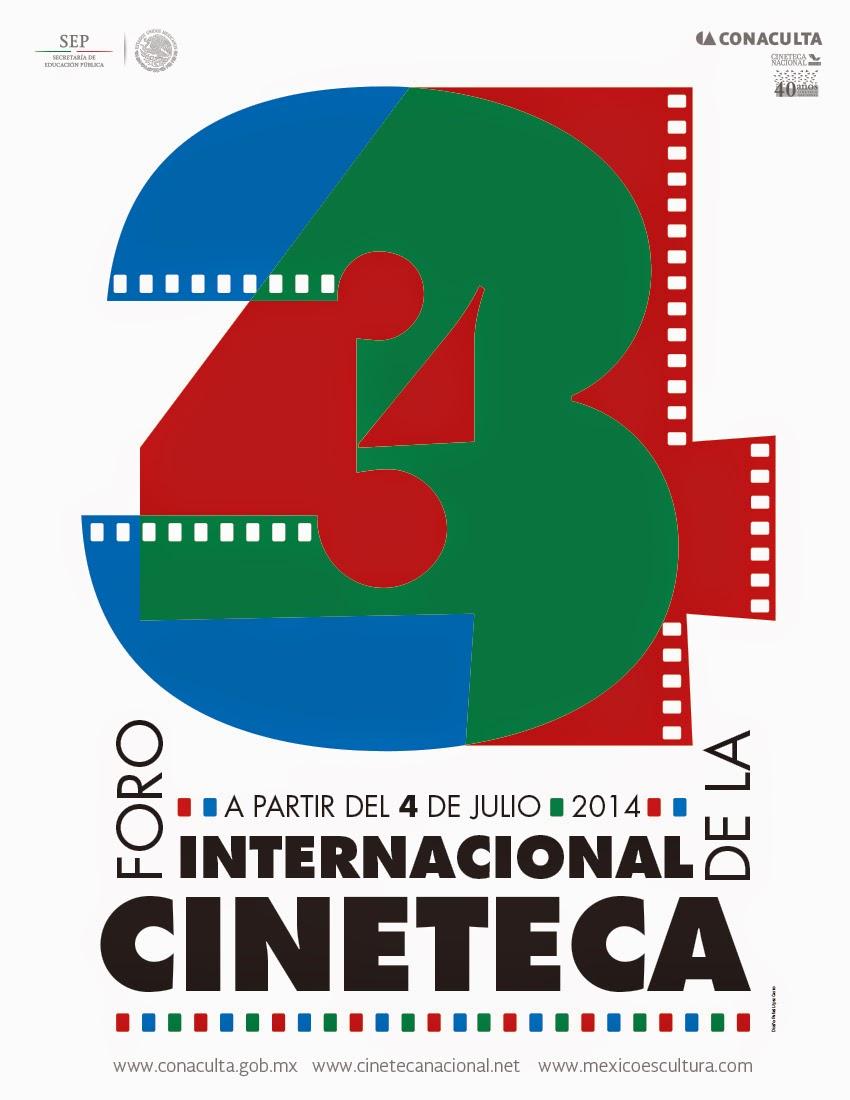 34 Foro Internacional de la Cineteca Nacional