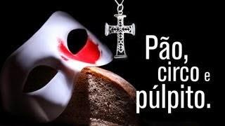 pão e crico, circo e púlpito, pastor palhaço