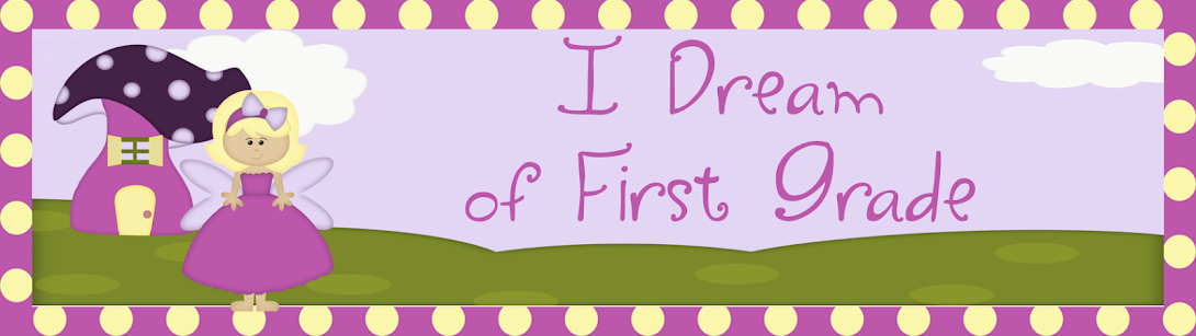 I Dream of First Grade