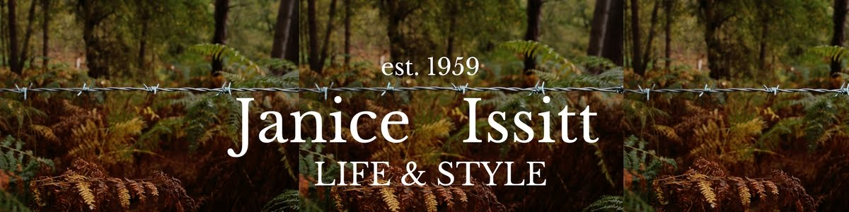 Janice Issitt                    Life and Style