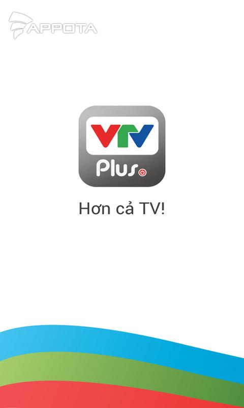 Tải VTV Plus - Ứng Dụng Xem TiVi Online
