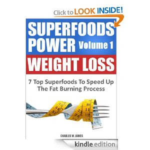 Superfoods Power Volume 1: Weight Loss