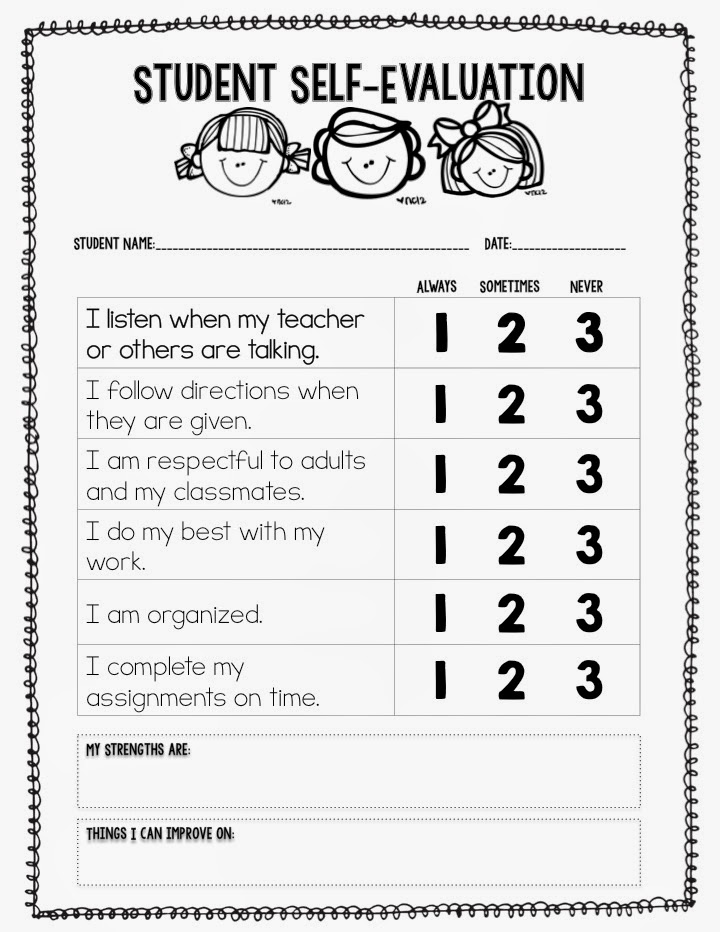 Have Students Complete A Self Evaluation To Rate Their Own Learning,  Behavior, Etc.