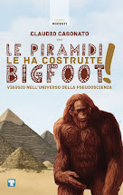 'Le Piramidi le ha costruite BigFoot!'