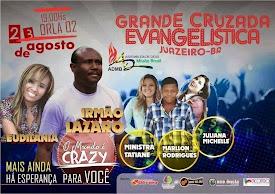 Grande Cruzada Evangelística em Juazeiro-BA.