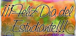 Feliz Dia del Estudiante, parte 2